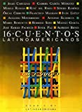 img - for 16 Cuentos Latinoamericanos: Antologia (Spanish Edition) book / textbook / text book