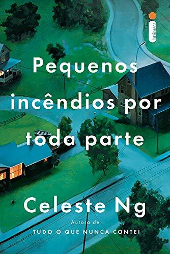 Book cover from Pequenos Incêndios por Toda Parte by Celeste Ng