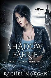 Shadow Faerie (Creepy Hollow Book 8)