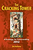 The Cracking Tower, Jim DeKorne, 1556438168