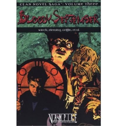 Download [ { VAMPIRE BLOODY SEPTEMBER (CLAN SAGA 3) (CLAN NOVEL SAGA #03) } ] by White Wolf (AUTHOR) Feb-01-2004 [ Paperback ] PDF