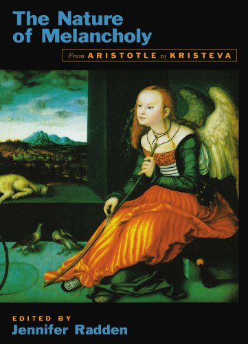 The Nature Of Melancholy: From Aristotle To Kristeva