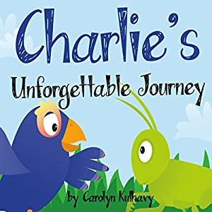 Charlie's Unforgettable Journey Audiobook