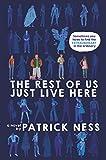 """The Rest of Us Just Live Here"" av Patrick Ness"