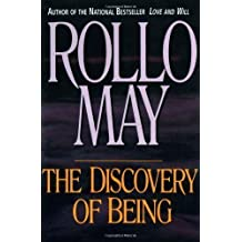 The Discovery of Being: Writings in Existential Psychology by May, Rollo New edition (1995)