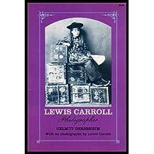 Lewis Carroll, Photographer by Helmut Gernsheim (1969-05-03)