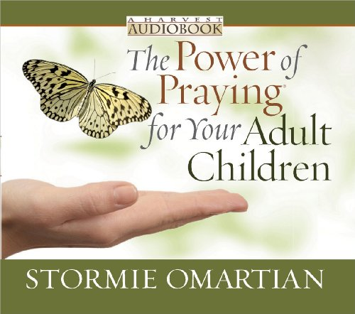 - The Power of Praying® for Your Adult Children Audiobook