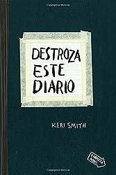 Destroza este diario (Spanish Edition)