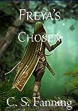 Freya's Chosen: Guardians of the Grove Book 2