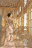 A Dance with the Devil (The Devilish Devalles Book 2)