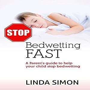 Stop Bedwetting Fast Audiobook