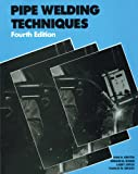img - for Pipe Welding Techniques book / textbook / text book