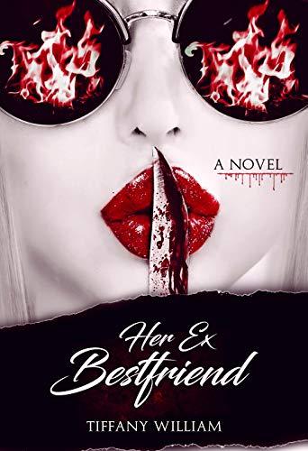 Her Ex Best Friend: A Novel