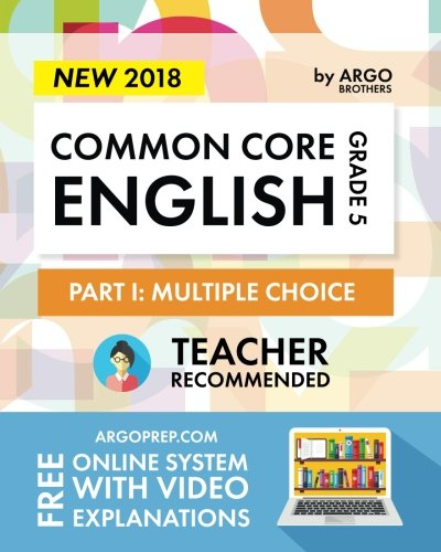 Argo Brothers English Workbook, Grade 5: Common Core Multiple Choice (5th Grade) 2017 Edition