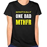 Anch Women's Newest Genetically One Bad MTHFR Cool Black Short-Sleeved Tshirts