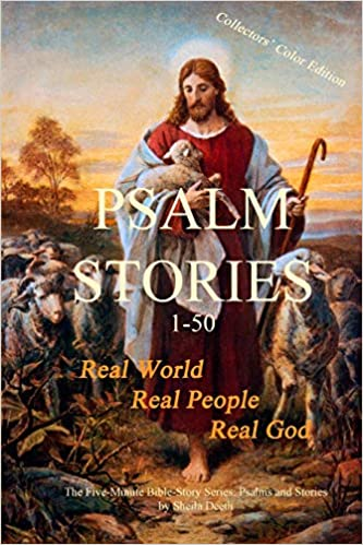 Psalm Stories: Psalms 1-50 (Five-Minute Bible Stories Series Book 4)