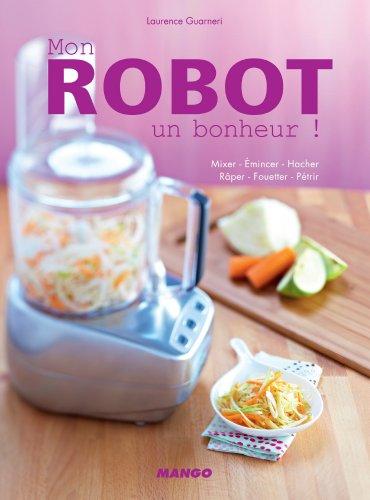 Mon robot, un bonheur ! (Électrochic) (French ()