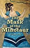 The Mask of the Minotaur, Maggy Anthony, 1482780291