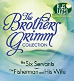 img - for The Brothers Grimm Collection: The Six Servants, The Fisherman and His Wife book / textbook / text book