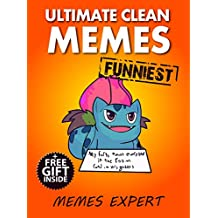 Memes: Ultimate XL Collection of Friendly, Clean and Funny Memes 2017 (Book 9) (Memes Expert)