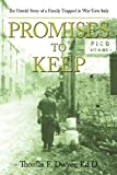 Promises to Keep, Thomas F. Dwyer Ed.D, 0595518710