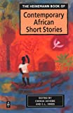 The Heinemann Book of Contemporary African Short Stories, Chinua Achebe, C.L. Innes, 043590566X