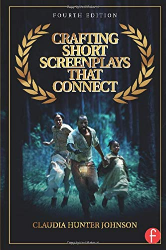 Crafting Short Screenplays That Connect por Claudia H. Johnson