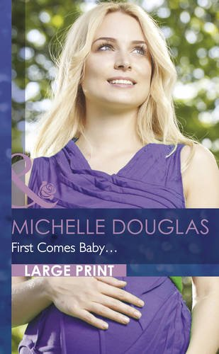 book cover of First Comes Baby...