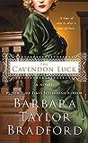 The Cavendon Luck: A Novel (Cavendon Hall)