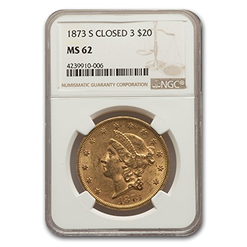 1873 S $20 Liberty Gold Double Eagle MS-62 NGC (Closed 3) G$20 MS-62 NGC