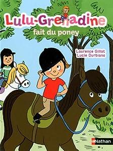 "Afficher ""Lulu-Grenadine n° 4 Lulu-Grenadine fait du poney"""