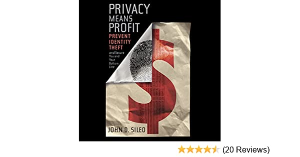 privacy means profit prevent identity theft and secure you and your bottom line