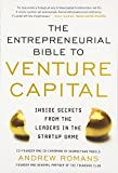 img - for THE ENTREPRENEURIAL BIBLE TO VENTURE CAPITAL: Inside Secrets from the Leaders in the Startup Game (Business Books) book / textbook / text book