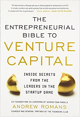 Amazon.com: THE ENTREPRENEURIAL BIBLE TO VENTURE CAPITAL: Inside ...