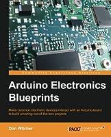 Arduino Electronics Blueprints
