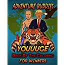 Adventure Buddies: Youuuge Book of the Coloring for Winners