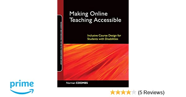 Amazon com: Making Online Teaching Accessible: Inclusive Course