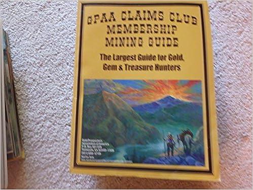 GPAA Claims Club Membership Mining Guide 2007 Gold