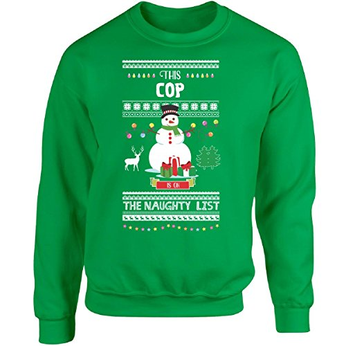 We Add Up This Cop Is On The Naughty List Snowman Christmas - Adult Sweatshirt