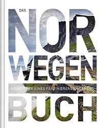 Das Norwegen Buch: Highlights eines faszinierenden Landes