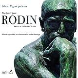 Une pensée pour Rodin - D'hier à aujourd'hui, ses admirateurs lui rendent hommage