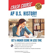 AP® U.S. History Crash Course, 4th Ed, Book + Online (Advanced Placement (AP) Crash Course)