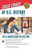 img - for AP U.S. History Crash Course, 4th Ed., Book + Online (Advanced Placement (AP) Crash Course) book / textbook / text book