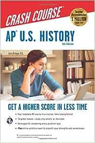 Amazon com: AP® U S  History Crash Course, 4th Ed , Book + Online