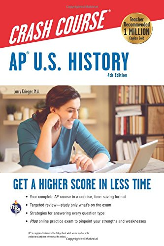 AP U.S. History Crash Course, 4th Ed.,  Book + Online (Advanced Placement (AP) Crash Course)