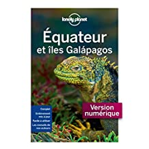Equateur et Galapagos 4ed (Guides de voyage) (French Edition)