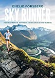 #6: Sky Runner: Finding Strength, Happiness And Balance In Your Running