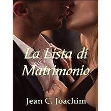 La Lista di Matrimonio (Un Romanzo sulle Notti di New York Vol. 1) (Italian Edition)