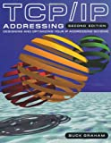 TCP/IP Addressing, Second Edition: Designing and