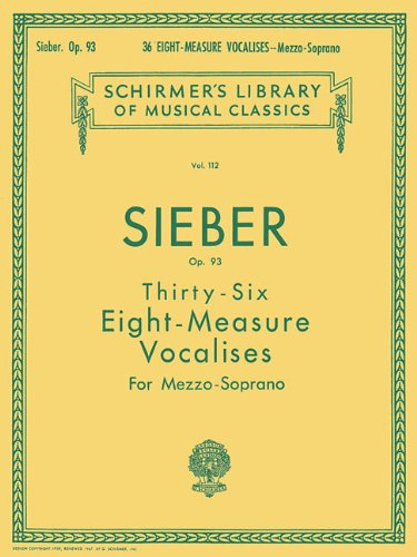 - 36 Eight-Measure Vocalises, Op. 93: Schirmer Library of Classics Volume 112